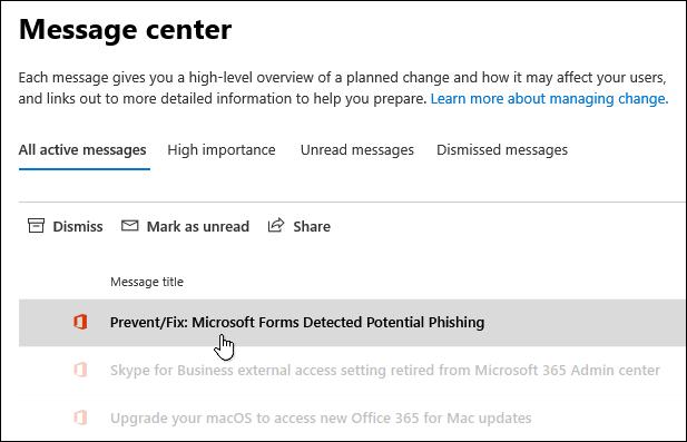 رسالة في مركز أداره Microsoft 365 حول ميزه الكشف عن التصيد الاحتيالي ل Microsoft Forms