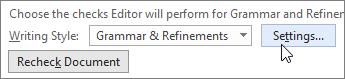 """В диалоговия прозорец """"Опции на Word"""", до """"граматични & Прецизирания"""" изберете """"Настройки"""""""