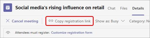 Изберете Копирай връзката за регистрация под заглавието на събранието