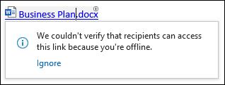 Outlook ще ви уведоми, ако не може да провери дали получателите ви имат достъп до връзките ви.