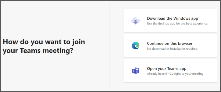 Екранна снимка на трите опции за присъединяване към събрание в Teams чрез връзка за събрание.