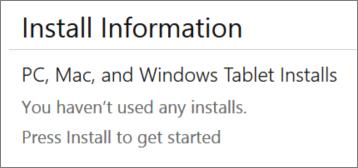 """В секцията """"Информация за инсталиране"""" са показани компютрите, на които сте инсталирали Office от този акаунт. Ако не сте инсталирали Office от този акаунт, ще видите """"Не сте използвали никакви инсталации""""."""