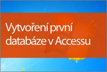 Vytvoření první databáze v Accessu2013