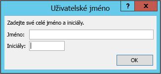 Dialogové okno pole uživatelské jméno