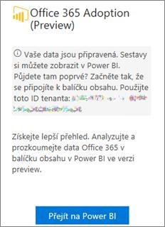 Zvolili možnost Přejít na Power BI na kartě Office 365 přijetí
