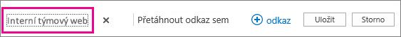 Pokud chcete přejmenovat hypertextový odkaz v horní části domovské stránky, zvolte Upravit odkazy.