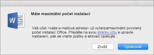 Chybová zpráva Máte maximální počet instalací
