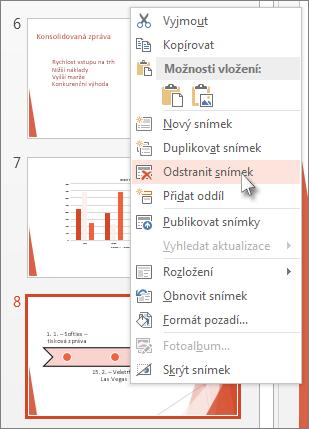 Klikněte pravým tlačítkem myši na miniaturu snímku v PowerPointu a pak klikněte na Odstranit snímek.