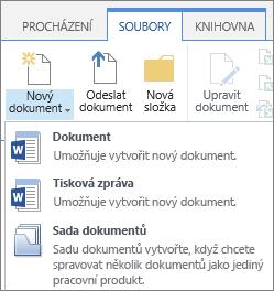 Tlačítko Nový dokument s rozevíracím seznamem na pásu karet