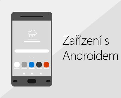 Klikněte sem, pokud chcete nastavit Office a e-mail na zařízeních s Androidem.