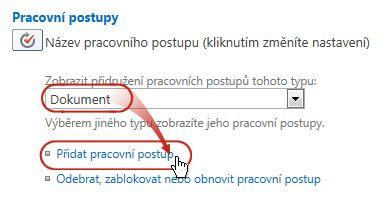 Přidání příkazu pracovního postupu pomocí vybraného typu obsahu dokumentu