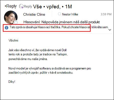 Informační panel zobrazí zpráva, že je hlasování ve zprávě.