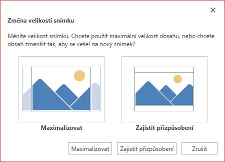 Vyberte možnost Maximalizovat, pokud chcete plně využít dostupný prostor, nebo Zajistit přizpůsobení, pokud se má obsah vejít na svislou stránku.