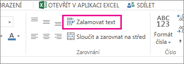 Na kartě Domů klikněte na Zalamovat Text.