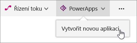 Položka nabídky PowerApp na panelu příkazů se zvýrazněnou možností pro vytvoření PowerAppu