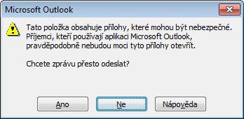 Dialogové okno s upozorněním na potenciálně nebezpečné přílohy