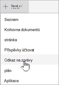 V nabídce +Nový vyberte Odkaz na novinky.