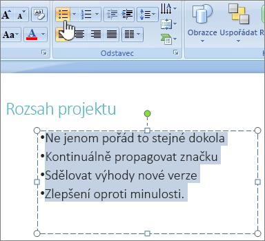 Text vybraný se zvýrazněným tlačítkem odrážky