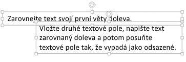 Dvě textová pole tvoří předsazení.
