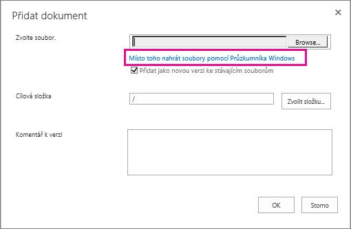 Zvolte Místo toho nahrát soubory pomocí Průzkumníka Windows.