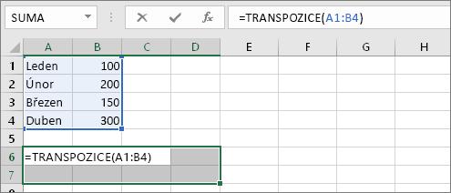 =TRANSPOZICE(A1:B4)