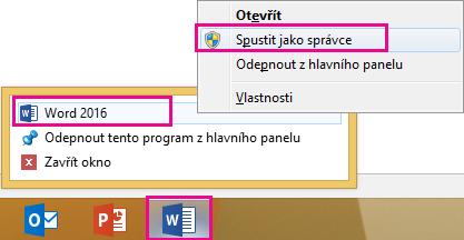 Klikněte pravým tlačítkem myši na ikonu aplikace Word a potom klikněte pravým tlačítkem na slovo program spustili s oprávněními správce.