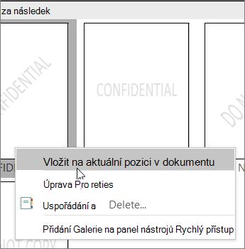 Klikněte pravým tlačítkem na miniaturu vodoznaku, která zobrazuje příkaz Vložit na aktuální pozici dokumentu.