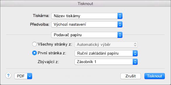 Když v dialogu Tisk vyberete možnost Podavač papíru, můžete vybrat zdroje papíru.