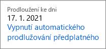 Odkaz na vypnutí automatického prodloužení předplatného Office 365 pro domácnosti.