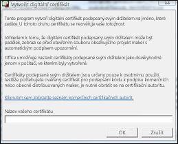 Dialogové okno Vytvořit digitální certifikát
