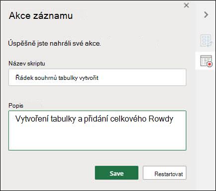 Po dokončení záznamu skriptu Office se zobrazí výzva k zadání názvu a popisu skriptu.