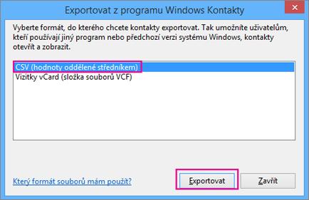 Zvolte CSV a pak zvolte Exportovat.