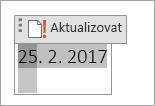 Úpravy nebo aktualizaci pole kalendářního data