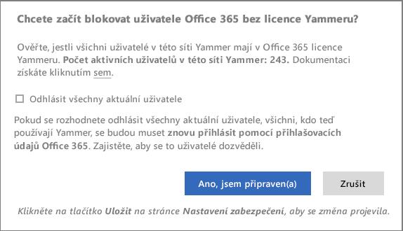 Snímek obrazovky potvrzovacího dialogového okna pro blokování uživatelů bez licencí Yammeru