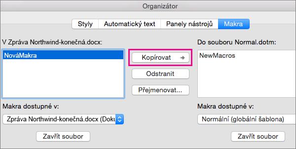 Vyberte makro v dokumentu a potom klikněte na Kopírovat zkopírujte do vybrané šablony.
