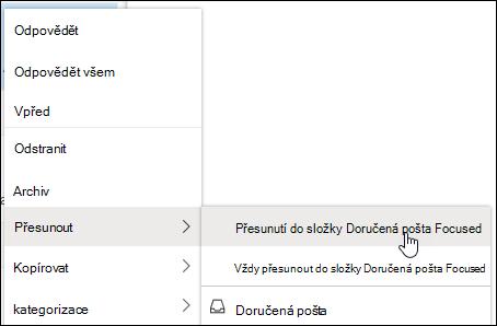 Snímek obrazovky se zobrazí v místní nabídce s přesunout do složky Doručená pošta Focused a vždy přesunout do složky Doručená pošta možnosti Focused.