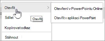 Nabídka elipsa souborů se zvýrazněnou položkou otevřít