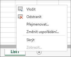 Snímek obrazovky s nabídkou, která se zobrazí po kliknutí pravým tlačítkem na ouško listu, a možnostmi vložení, odstranění, přejmenování, přesunutí, zobrazení a skrytí listu