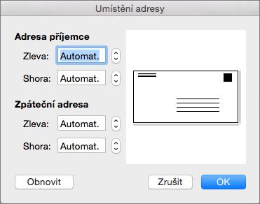 Adresa pozici můžete změnit vzdálenost doručení a zpáteční adresu od okrajů obálky.
