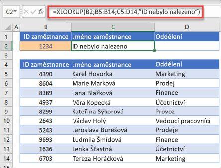 """Příklad funkce XLOOKUP, která se používá k vrácení jména zaměstnance a oddělení na základě ID zaměstnance s argumentem if_not_found zaměstnance. Vzorec je =XLOOKUP(B2;B5:B14;C5:D14;0;1;""""Zaměstnanec nebyl nalezen"""")"""