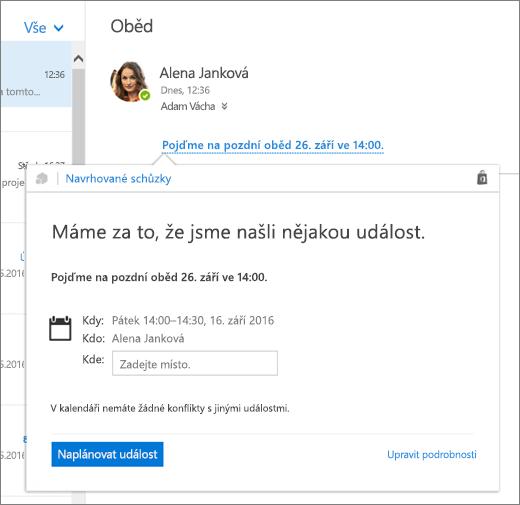 Snímek obrazovky s e-mailové zprávy s textem informujícím o schůzce a karty navrhované schůzky s podrobnosti o schůzce a možností pro naplánování události a upravit jeho podrobnosti.