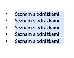 Příklad seznamu s odrážkami s jako černá kolečka jako odrážky.