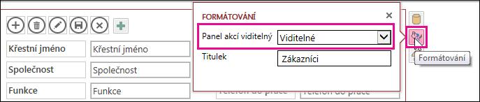 Vlastnost Panel akcí viditelný v nabídce Formátování