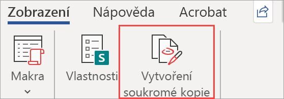 Zobrazuje tlačítko Vytvořit soukromou kopii v dokumentu.