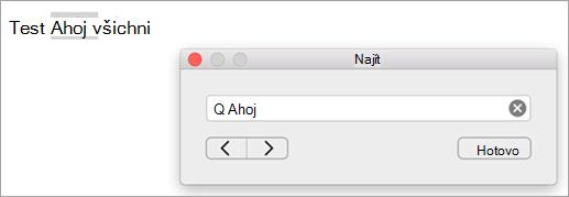 Zobrazuje výsledky hledání v dialogovém okně Najít a jeho první instanci hledaný výraz se zvýrazněnými položky aplikace Outlook