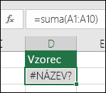 Excel zobrazí chybu #NÁZEV?, pokud název funkce obsahuje chybu.