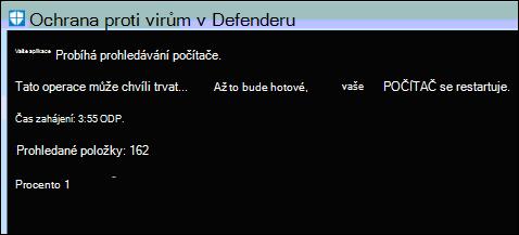 Offline skener Defenderu kontroluje systém pro malware.