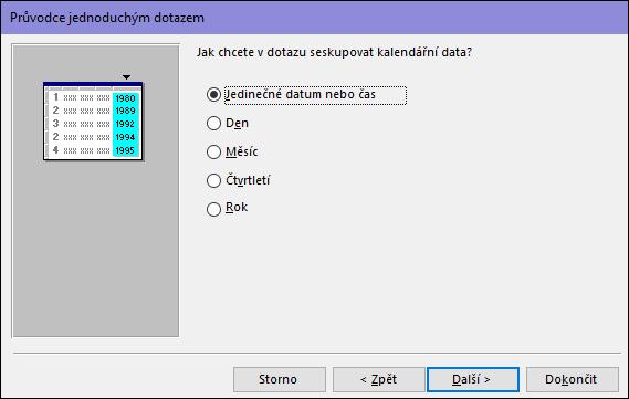 V dialogovém okně Průvodce jednoduchým dotazem vyberte, jak chcete data v dotazu seskupovat.