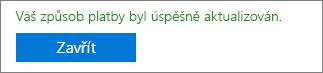 Snímek obrazovky s potvrzovací zprávou: Váš způsob platby se úspěšně aktualizoval.