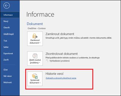 Tlačítko Spravovat verze vám umožňuje obnovit starší verze dokumentu.